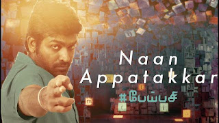 Naan Appatakkar Song Lyrics Pei Pasi