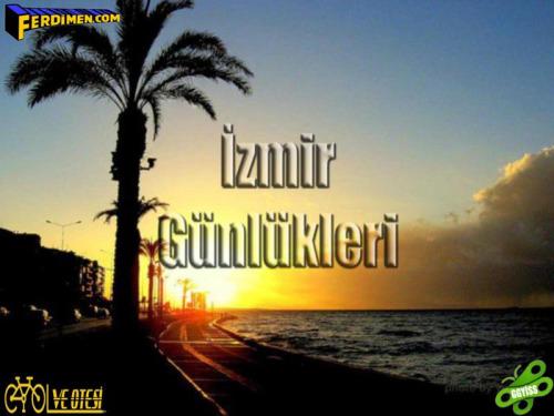 2012/06/10…18 İç ve Batı Anadolu Turu (İzmir Günlükleri)