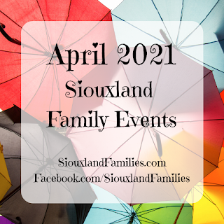 "in background, overlapping primary colored umbrellas are seen from below. in foreground, the words ""April 2021 Siouxland Family Events"" and ""SiouxlandFamilies.com Facebook.com/SiouxlandFamilies"""