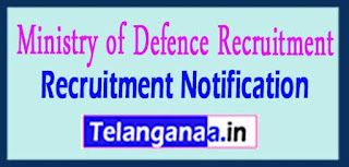 Ministry of Defence Recruitment Notification 2017 Last Date within 21 Days.