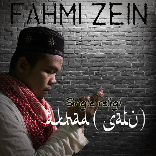 liriik Lagu Ketuhanan Fahmi Zein - Akhad (satu)