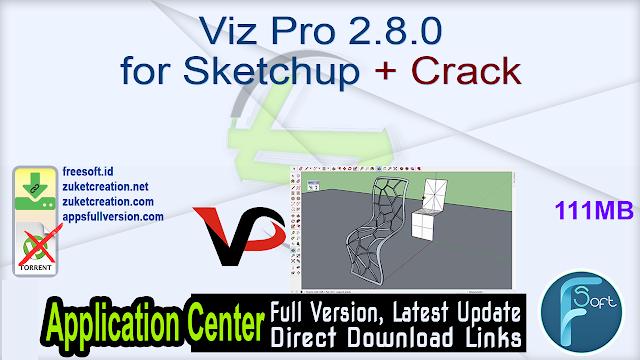 Viz Pro 2.8.0 for Sketchup + Crack