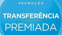 Promoção Transferência Premiada Multiplus pontosmultiplus.com.br/transferenciapremiada