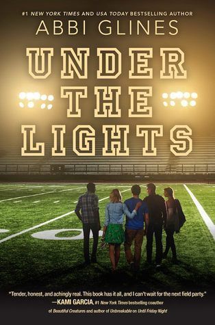 Under the Lights The Field Party Abbi Glines cover