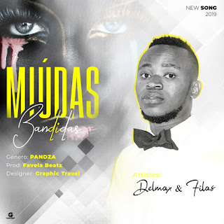 Delmax & Filas – Miúdas Bandidas ( 2019 ) [DOWNLOAD]
