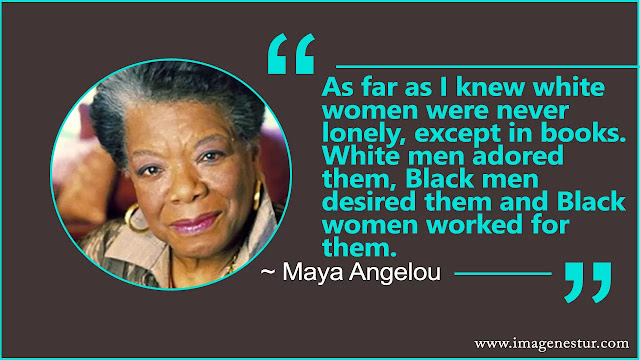Maya Angelou Quotes about white