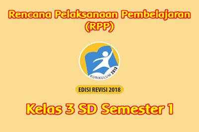 download rpp kelas 3 k13 semester 1 tahun 2019 2020