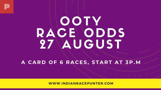 Chennai-Ooty Race Odds 27 August