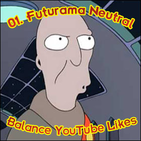 My 5 Favourite Things On The Internet: 01. Futurama Neutral Balance YouTube Likes