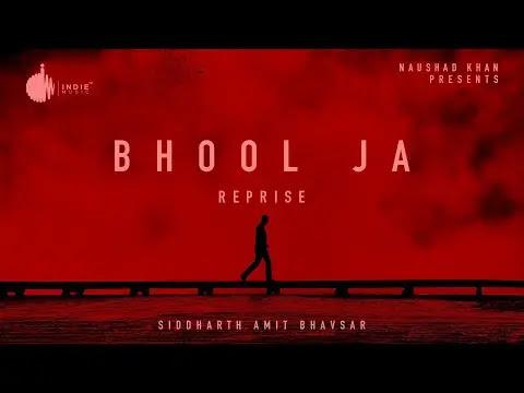 Bhool Ja Reprise Lyrics   Indie Music Label