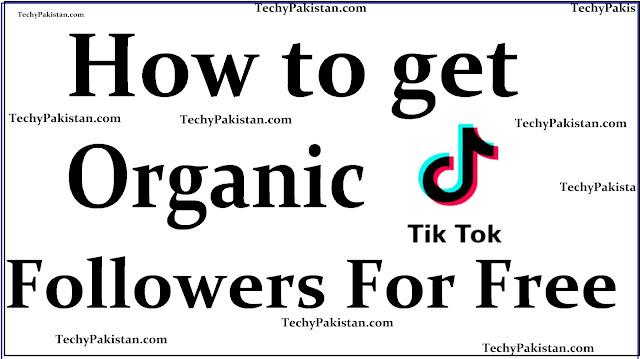 How to Get Free Organic TikTok Followers