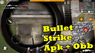 Bullet Strike Apk And Obb