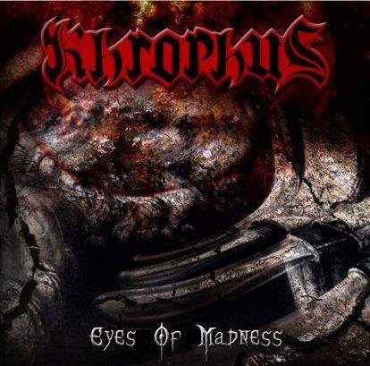Resultado de imagem para Khrophus – Eyes of Madness – CD