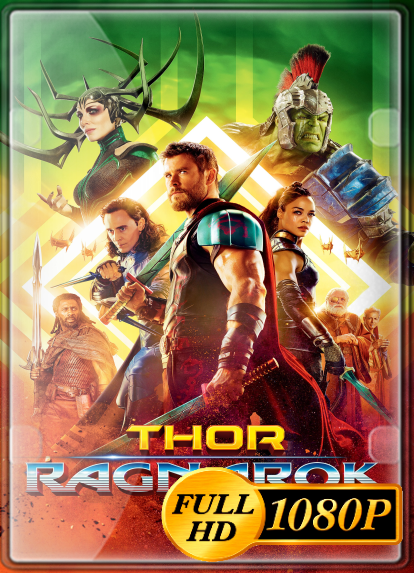 Thor: Ragnarok (2017) FULL HD 1080P LATINO/INGLES