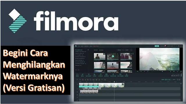 Cara Menghilangkan Watermark Filmora Gratis