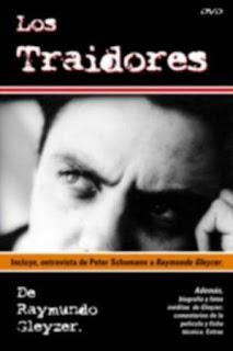 Los traidores (1972) Drama de Raymundo Gleyzer