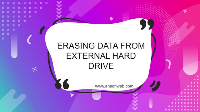 Erasing Data from External Hard Drive
