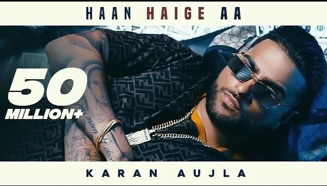 Han Haige Aa Karan Aujla Lyrics | New Punjabi Songs