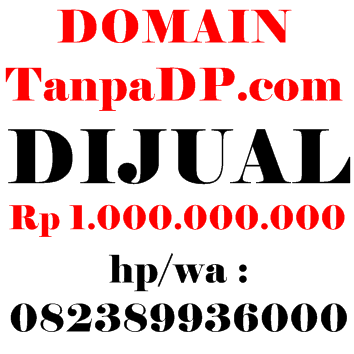 DI JUAL DOMAIN UNIK TanpaDP.com - Rp. 1.000.000.000
