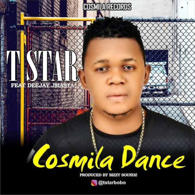 [Music] T star ft Deejay Jmasta - Cosmila dance.mp3