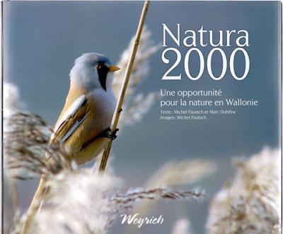 Natura 2000 Une opportunité pour la nature en Wallonie - Michel Fautsch et Marc Dufrêne - Weyrich