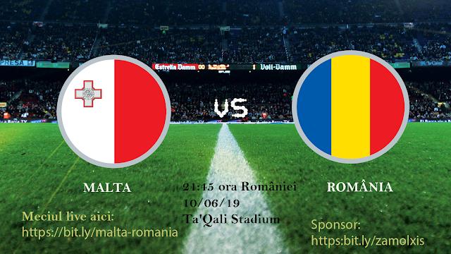 Malta - Romania UEFA Nations League 10 iunie 2019 in direct la Pro TV