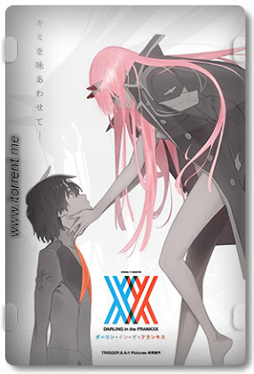 DARLING in the FRANXX 1ª Temporada
