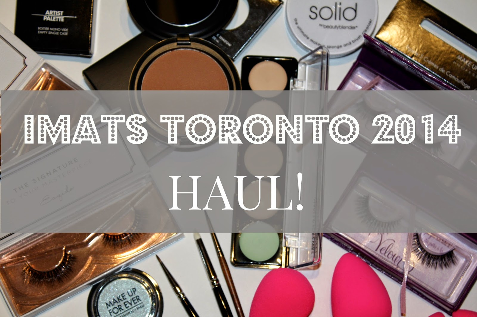 IMATS Toronto 2014 Review & Haul