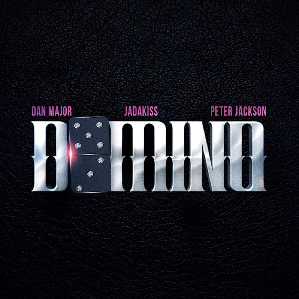Dan Major - Domino (feat. Jadakiss & Peter Jackson) - Single Cover