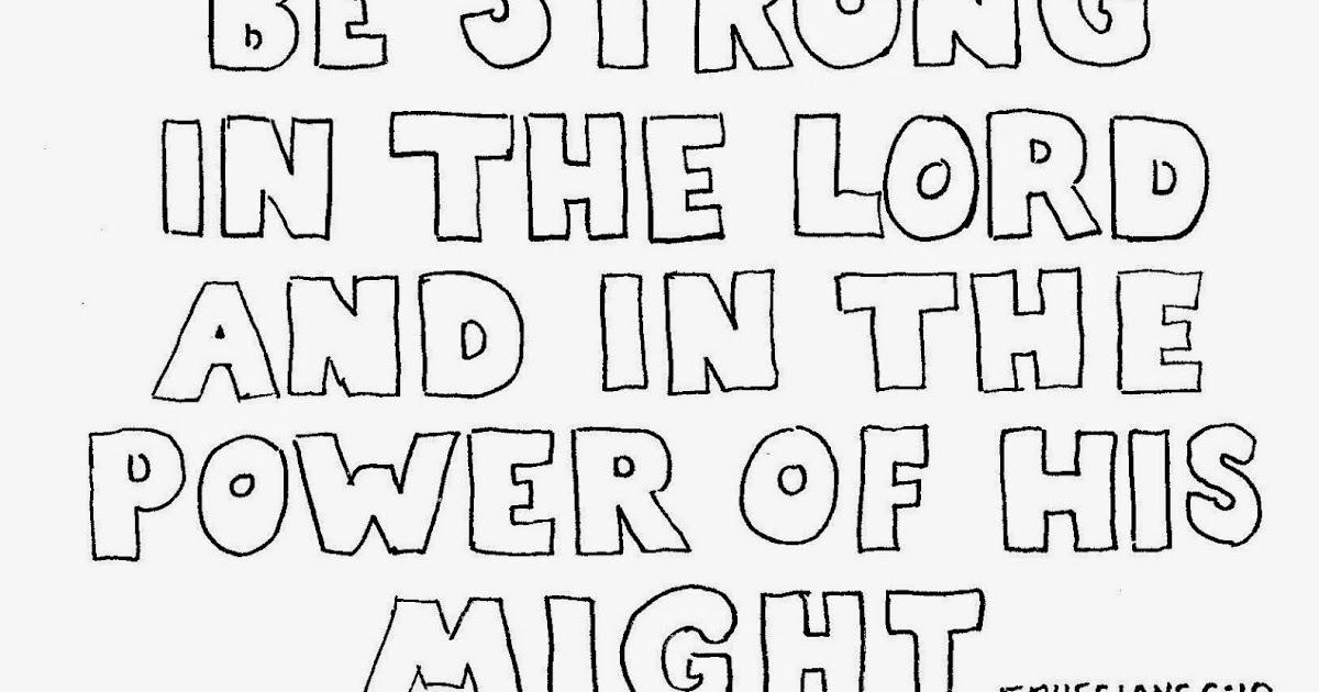 Coloring Pages for Kids by Mr. Adron: Ephesians 6:10, Be