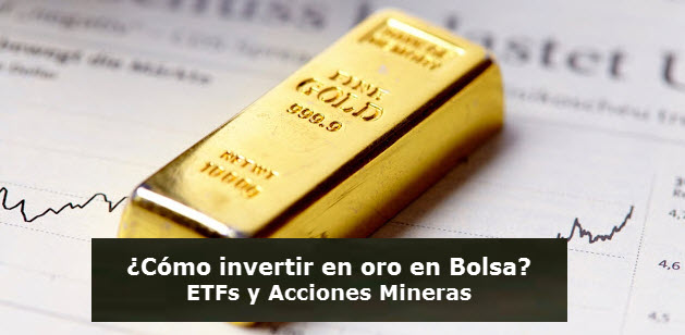 Invertir en oro en Bolsa