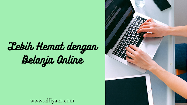 Lebih hemat dengan belanja online