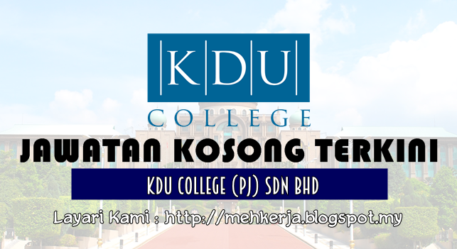 Jawatan Kosong Terkini 2016 di KDU College (PJ) Sdn Bhd