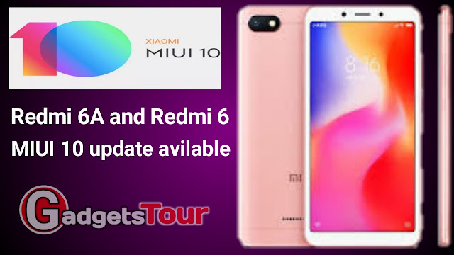 Xiaomi Redmi 6A and Redmi 6 MIUI 10 Update