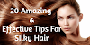 How to get Silky hair | 20 Amazing & Effective Tips