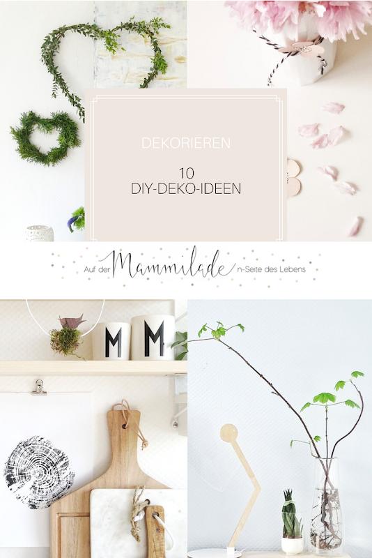 10 DIY-Deko-Ideen   https://mammilade.blogspot.de