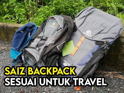 Saiz Backpack Sesuai untuk Travel