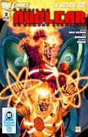 Os Novos 52! A Fúria do Nuclear: Os Homens Atômico #3