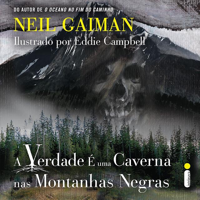 A Verdade é Uma Caverna nas Montanhas Negras Neil Gaiman