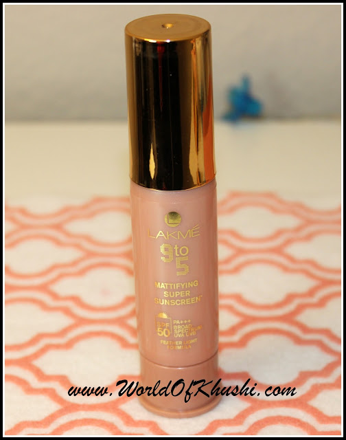 lakme9to5mattifyingsupersunscreenreview-khushiworld
