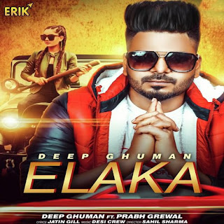 Elaka - Ft. Prabh Grewal Deep Ghuman Song Lyrics Mp3 Download