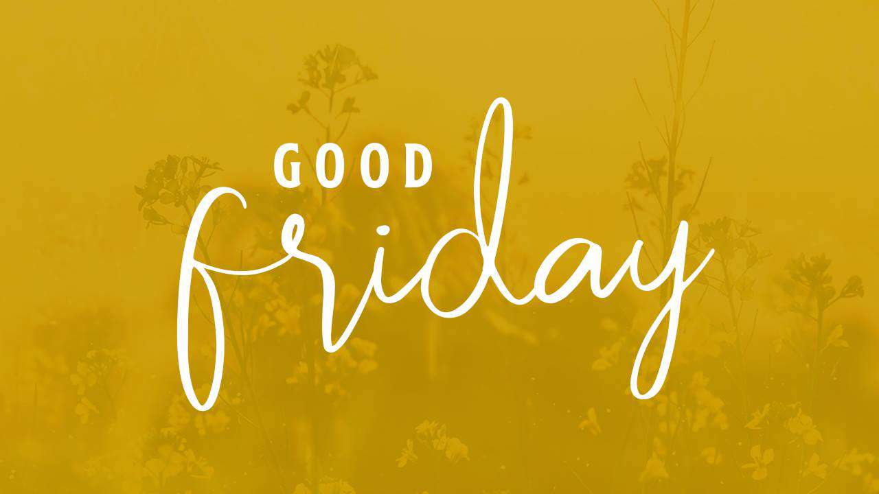 Good Friday Wishes Lovely Pics