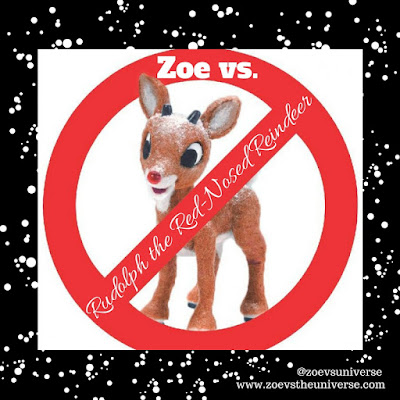 Zoe vs. Rudolph the Red-Nosed Reindeer
