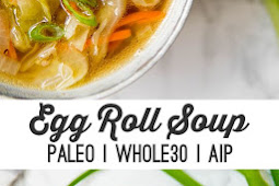 Paleo Egg Roll Soup (whole30, aip)