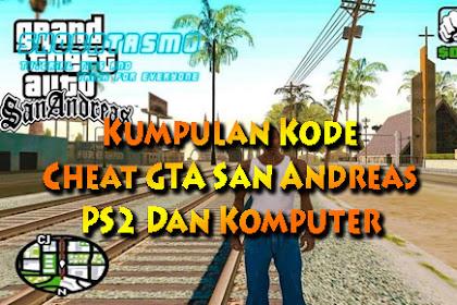 Kode GTA San Andreas PC Lengkap + Kode Cheat 2019