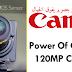 بالفديو : تعرف على القوة الحقيقة لكاميرا كانون الجديدة المبتكرة بسعة كبيرة جداا The Canon's 120MP Camera