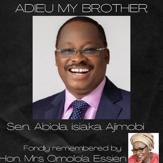 HONOURABLE MRS OMOLOLA ESSIEN CONDOLES WITH THE AJIMOBI FAMILY AND THE GOOD PEOPLE OF OYO STATE