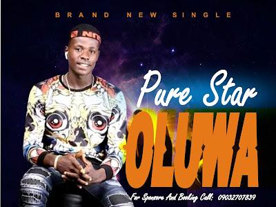 DOWNLOAD MP3: Pure Star - Oluwa