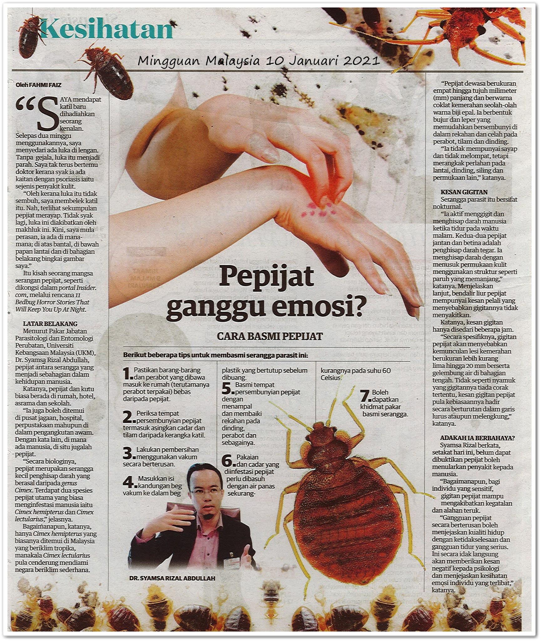 Pepijat ganggu emosi? - Keratan akhbar Mingguan Malaysia 10 Januari 2021