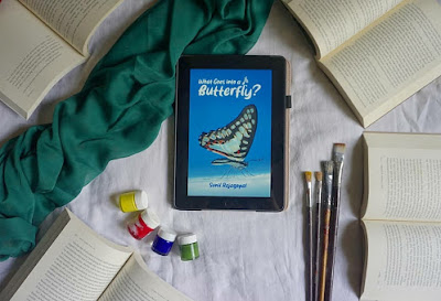 "Beautiful poems that speak of natural elements | ""What goes into a butterfly"" by Sunil Rajagopal"